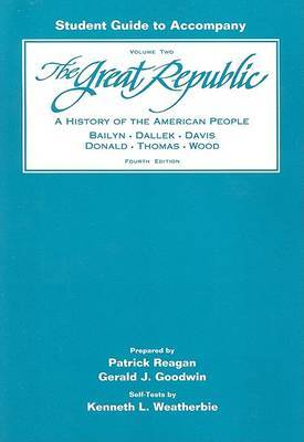 The Great Republic: History of the American People: v. 2: Study Guide