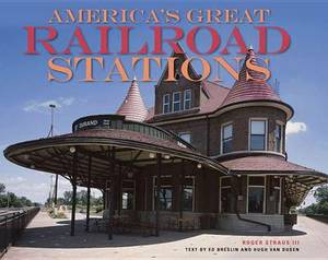 America's Great Railroad Stations