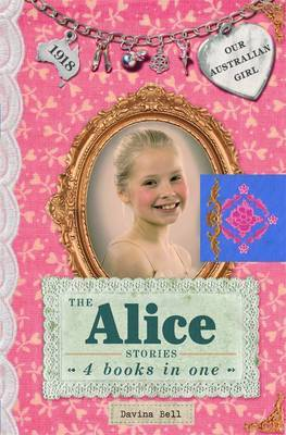 The Alice Stories: Our Australian Girl,