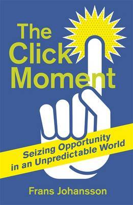 The Click Moment, TheThe