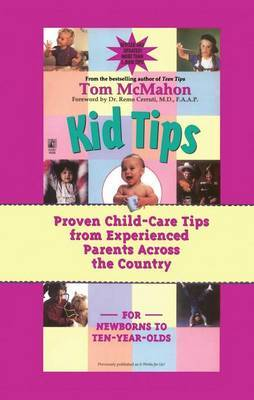 Kid Tips: Proven Child Care Tips from Experienced Parents around the Country