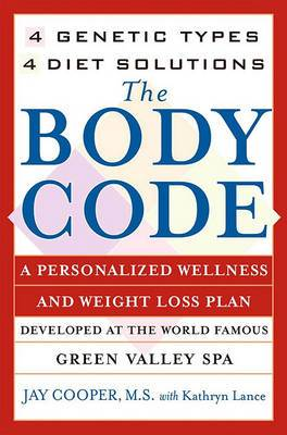 The Body Code: 4 Genetic Types, 4 Diet Solutions