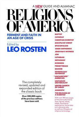 Religions of America: Ferment and Faith in an Age of Crisis : a New Guide and Almanac