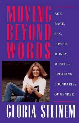 Moving beyond Words: Breaking the Boundaries of Gender