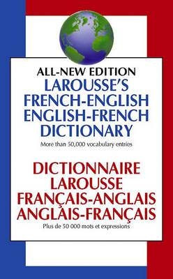 Larousse's French-English, English-French Dictionary =: Dictionnaire Larousse Fran Cais-Anglais, Anglais-Fran Cais