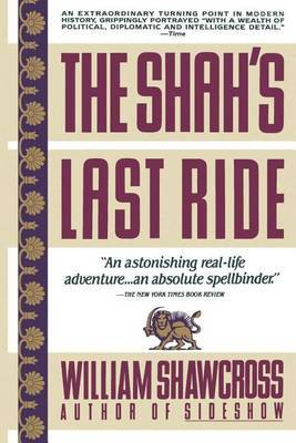 The Shah's Last Ride: The Fate of an Ally