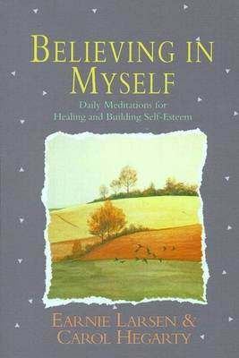 Believing in Myself: Self Esteem Daily Mediations