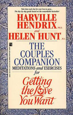 The Couples Companion: Meditations and Exercises for Getting the Love You Want