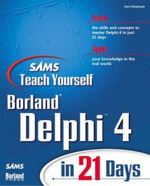 Teach Yourself Delphi 4 in 21 Days