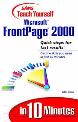 Sams Teach Yourself Microsoft FrontPage 2000 in 10 Minutes