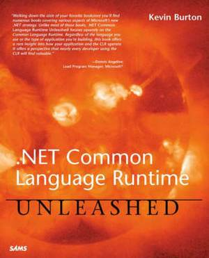 Net Common Language Runtime Unleashed
