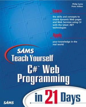 Sams Teach Yourself C# Web Programming in 21 Days