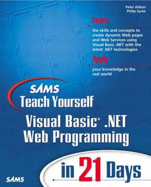 Sams Teach Yourself Visual Basic.NET Web Programming in 21 Days