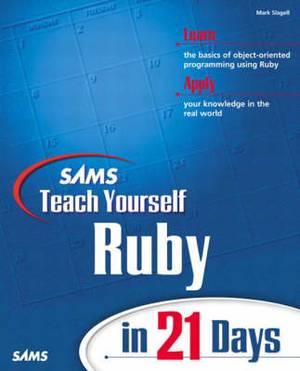 Sams Teach Yourself Ruby in 21 Days