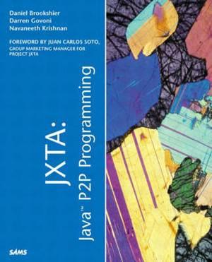 JXTA Java P2P Programming