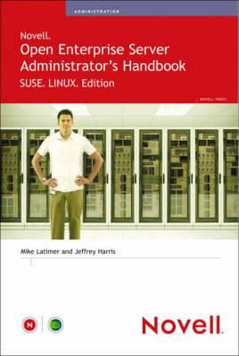 Novell Open Enterprise Server Administrator's Handbook