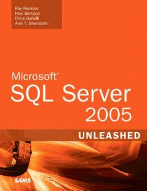 Microsoft SQL Server 2005: Unleashed