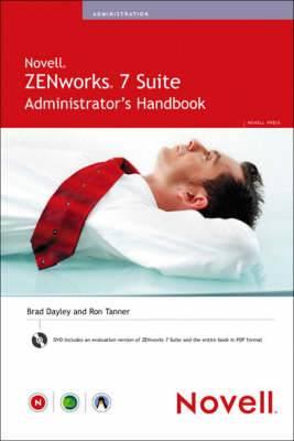 Novell ZENworks 7 Suite, Administrator's Handbook