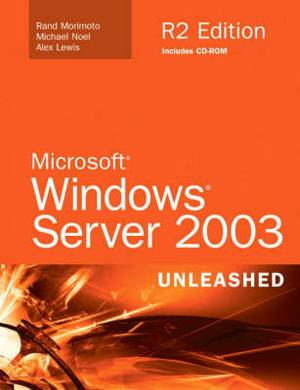 Microsoft Windows Server 2003: Unleashed