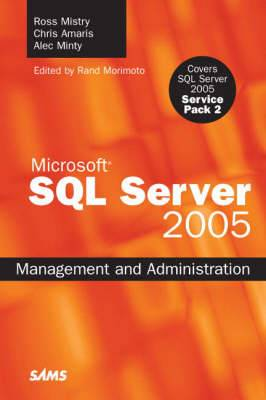 SQL Server 2005: Management and Administration