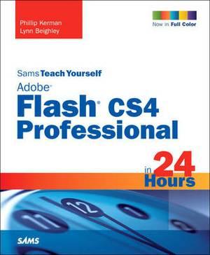 Sams Teach Yourself Adobe Flash CS4 Professional in 24 Hours