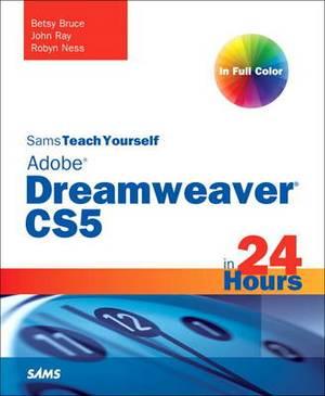 Sams Teach Yourself Dreamweaver CS5 in 24 Hours