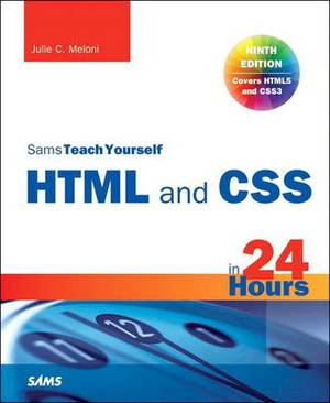 Sams Teach Yourself HTML5 and CSS3 in 24 Hours