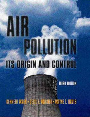 Air Pollution: Its Origin and Control