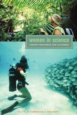 Women in Science: Career Processes and Outcomes