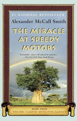 The Miracle at Speedy Motors: More from the No. 1 Ladies' Detective Agency