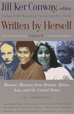 Written by Herself, Volume II: Women's Memoirs from Britain, Africa, Asia, and the United States