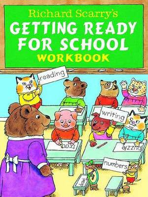 Richard Scarry's Getting Ready for School Book