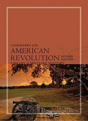Landmarks of the American Revolution:: Library of Military History