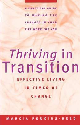 Thriving in Transition: Effective Living in Times of Change