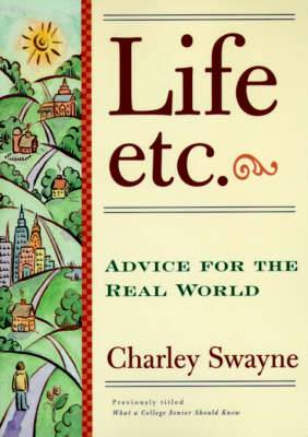 Life, etc.: Advice for the Real World