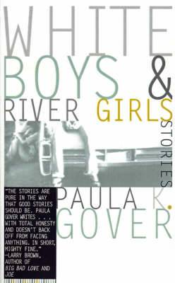 White Boys and River Girls: Stories