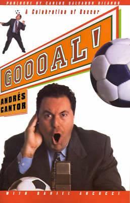 Goooal!: A Celebration of Soccer