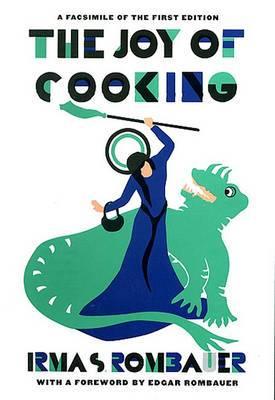 The Joy of Cooking: Facsimile Ed