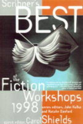 Scribners Best of the Fiction Workshops 1998: 1998