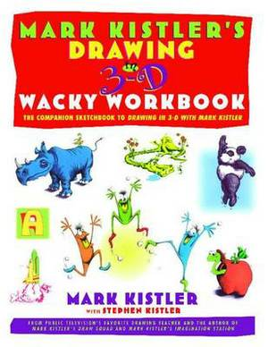 Mark Kistler's Drawing in 3d W