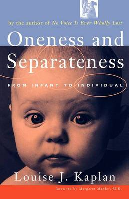 Oneness and Seperateness: From Infant to Individual