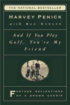 If You Can Play Golf, You'RE My Friend