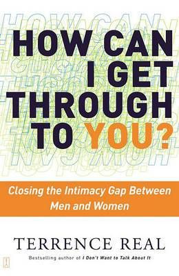 How Can I Get through to You: Closing the Intimacy Gap between Men and Women