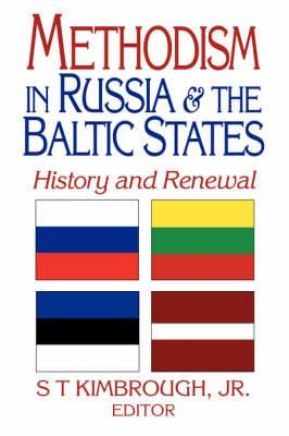 Methodism in Russia and the Baltic States: History and Renewal