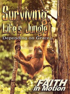 Surviving Life'S Jungle Leader Guid