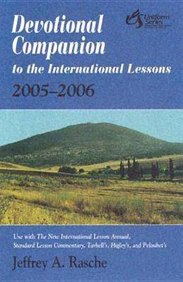 Devotional Companion to the International Lessons: 2005-06