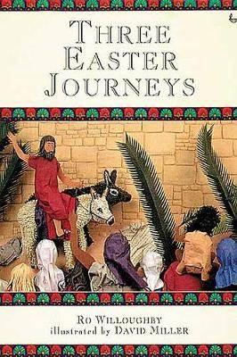 Three Easter Journeys