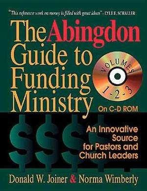 The Abingdon Guide to Funding Ministry: Vol 3