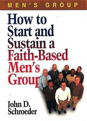 How to Sustain a Faith-based Men's Group