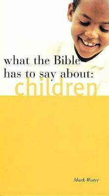 What the Bible Has to Say about Children